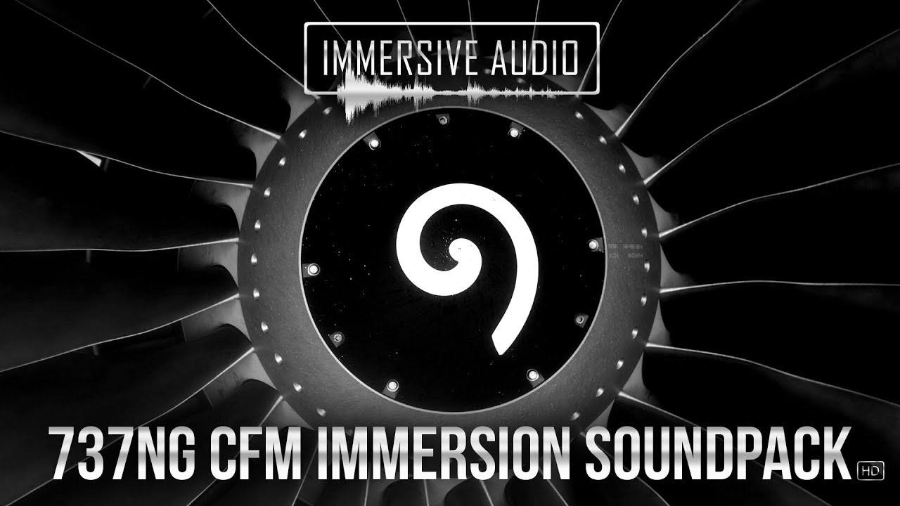 737NG CFM Immersion Soundpack HD - Official Promo