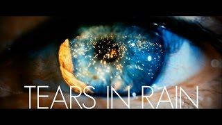 Tears in Rain - Blade Runner Analysis