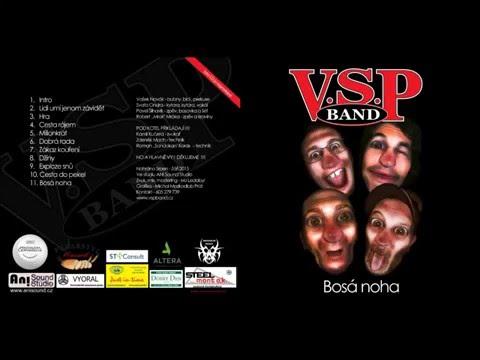V.S.P. Band - Lidi umí jenom závidět