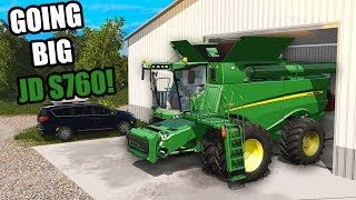 BIGGER FIELDS MEANS BIGGER COMBINE! 2018 JD S760 | FARMING SIMULATOR 2017