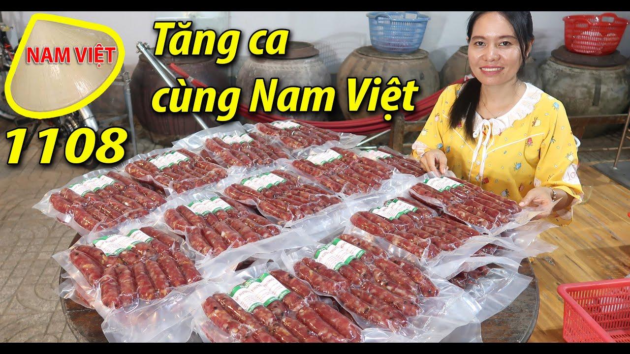 Tăng ca làm lạp xưởng Nam Việt 1108