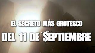 El secreto más grotesco del 11 de septiembre