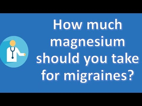 How Much Magnesium Should You Take For Migraines ? | Health FAQ Channel