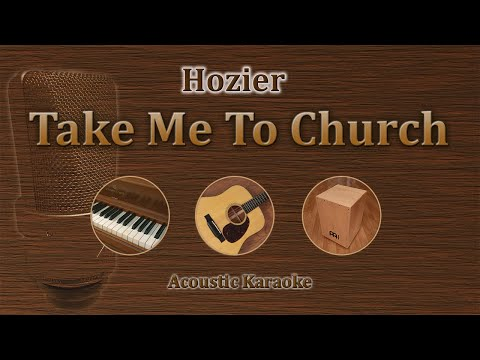 take me to church - Hozier karaoke acoustic version