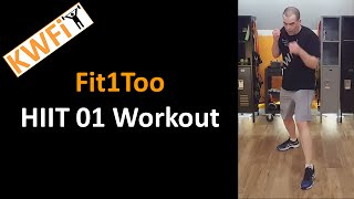 KWFit - Fit1Too - HIIT 01 - Full Workout