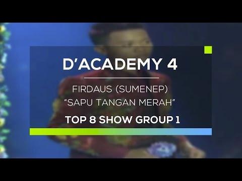 Firdaus, Sumenep - Sapu Tangan Merah (D'Academy 4 Top 8 Show Group 1)
