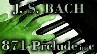 Johann Sebastian BACH: Prelude in C minor, BWV 871