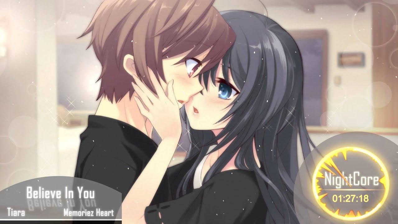 Girl Kiss To Boy Wallpaper Nightcore Believe In You Youtube