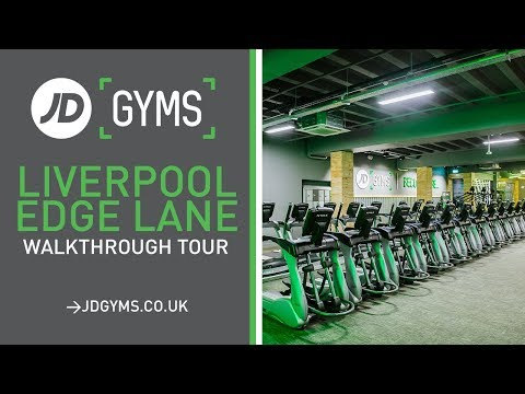 JD Gyms - Liverpool Edge Lane is NOW OPEN