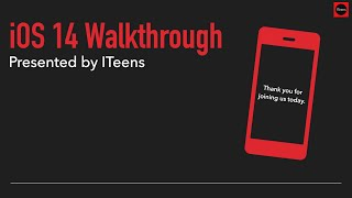iOS 14 Walkthrough | ITeens