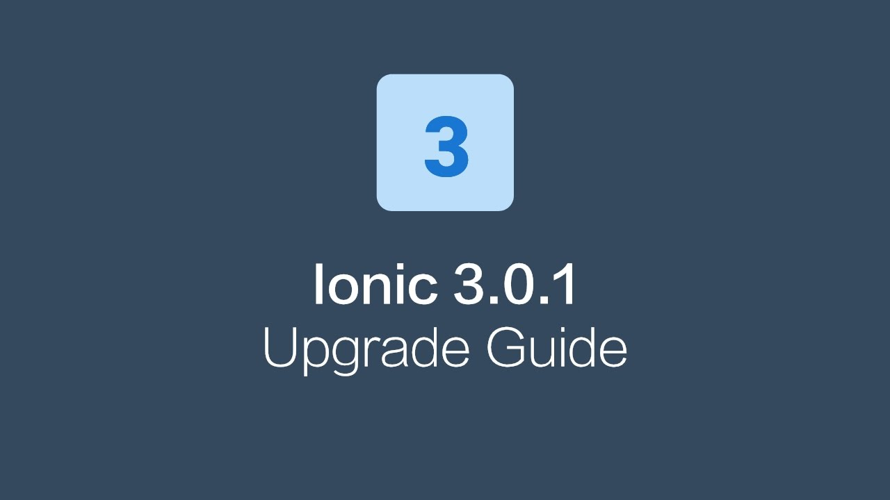 How to upgrade to Ionic 3/Angular 4 | Techiediaries
