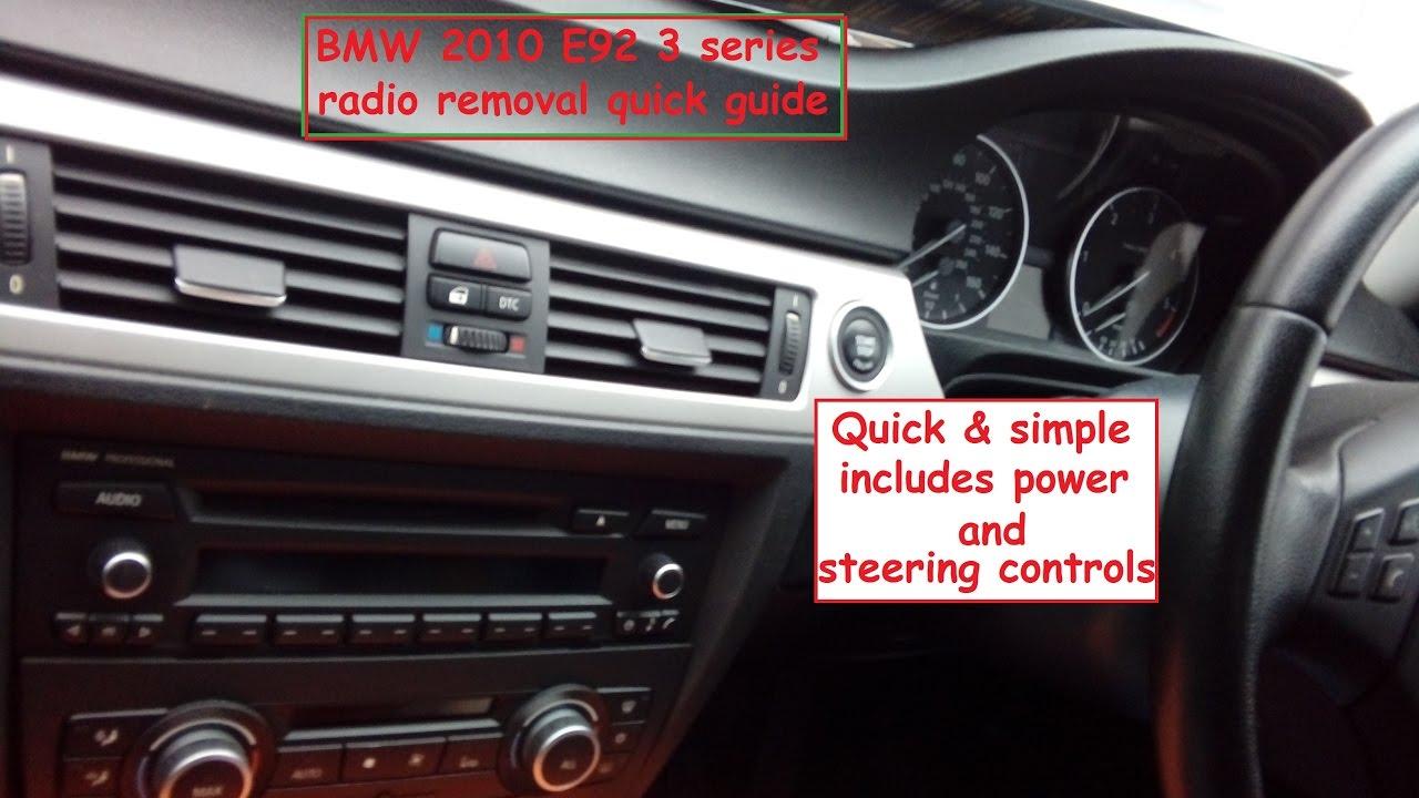Bmw E92 E90 E91 E93 3 Series 2005 2013 Radio Quick Removal Guide