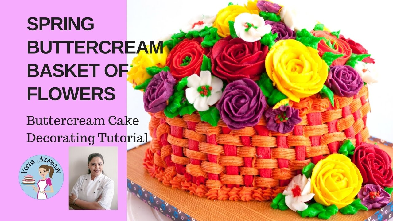 Spring Buttercream Basket Of Flowers Cake Tutorial Mothers Day
