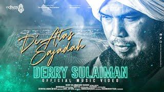 DIATAS SAJADAH - Derry Sulaiman [Official]