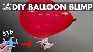 Using $16 Micro Drone to Make a Controllable Balloon Blimp