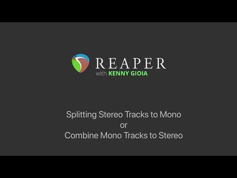 splitting-stereo-tracks-to-mono-or-combine-mono-tracks-to-stereo-in-reaper-(updated)