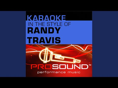 Deeper Than the Holler (Karaoke Instrumental Track) (In the style of Randy Travis)