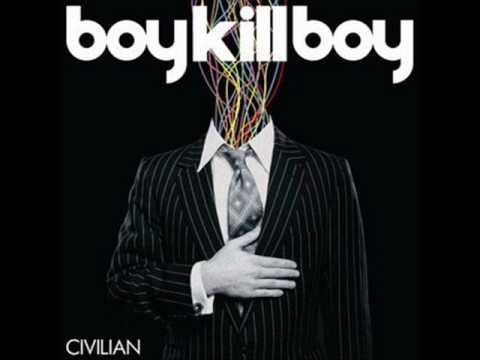 boy kill boy - back again  HQ