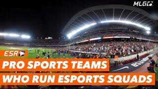 Pro sport teams who run eSports organizations!