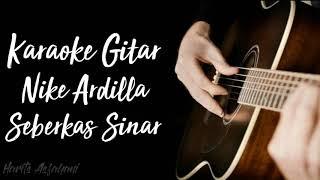 Download Lagu Seberkas Sinar - Nike Ardilla || Karaoke Gitar Akustik (No Vocal) mp3