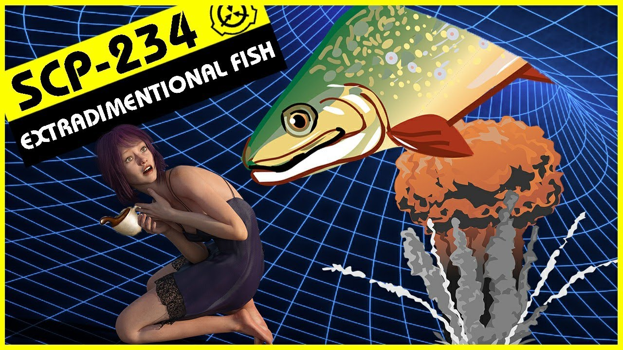 SCP-234   Extradimensional Fish (SCP Orientation)