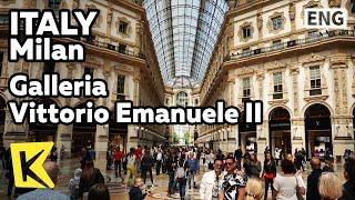 【K】Italy Travel-Milan[이탈리아 여행-밀라노]비토리오 에마누엘레 2세 갤러리아/Galleria Vittorio Emanuele II/Arcade