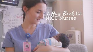 A Hug Back for NICU Nurses