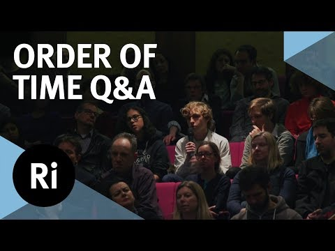 Q&A The Physics and Philosophy of Time - with Carlo Rovelli