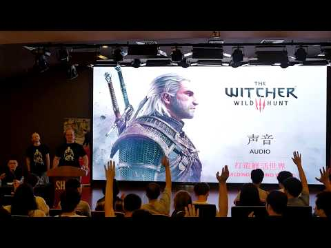 Wwise Tour 2016 - Shanghai : CD Project Red - The Witcher 3 (Presentation in Chinese)
