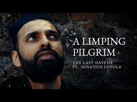 A Limping Pilgrim || Last days of St. Ignatius || A film by Chamika Nipun SJ