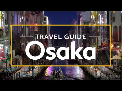 Osaka Vacation Travel Guide | Expedia
