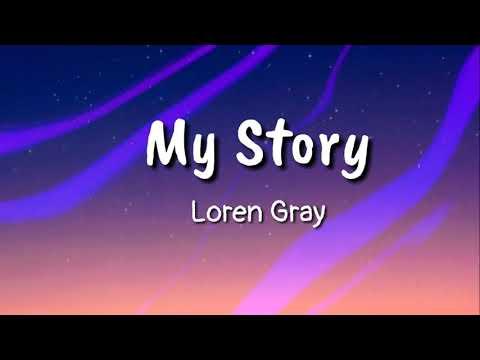 Loren Gray - My Story (Lyrics)
