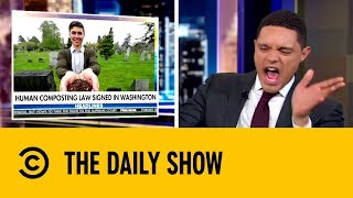 Washington Recycles by Ditching the Deceased   The Daily Show …