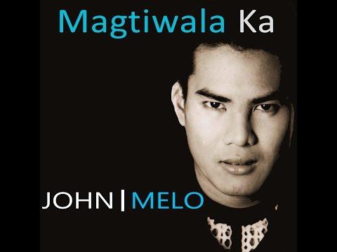 Magtiwala Ka Singer John Melo