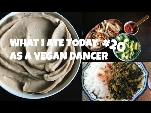 WHAT I ATE TODAY AS A VEGAN DANCER #20