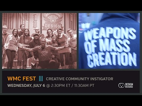 THE DESIGN RECHARGE SHOW: WMC Fest // Creative Community Instigator