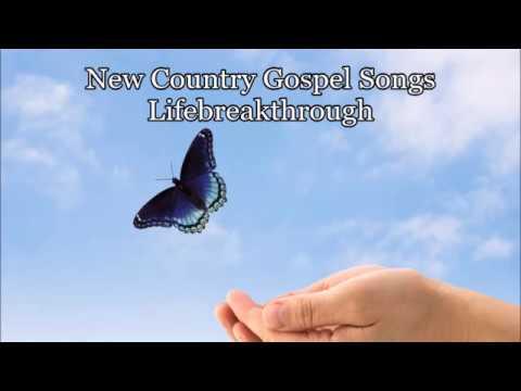 New - Country Gospel Songs - Lifebreakthrough - Album: