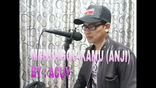 Download lagu MENUNGGU KAMU (ANJI)   BY ACUY   GITAR NATHAN FINGERSTYLE