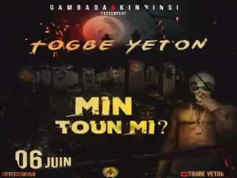 TOGBE YETON - MIN TOUN MI (audio)