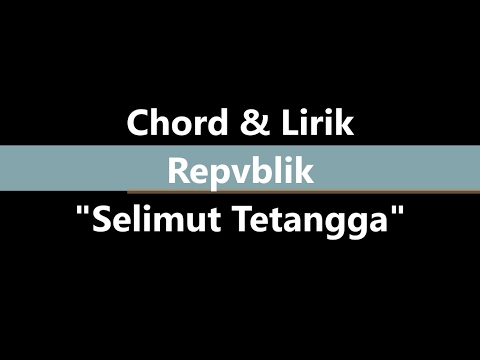 Lirik & Chord Selimut Tetangga