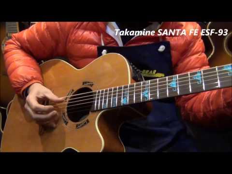 【オットリーヤ動画】Takamine SANTA FE ESF-93�年製)