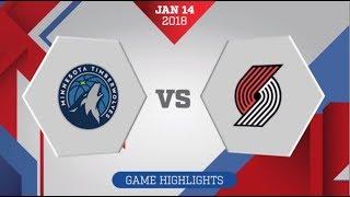 Portland Trail Blazers vs Minnesota Timberwolves: January 14, 2018