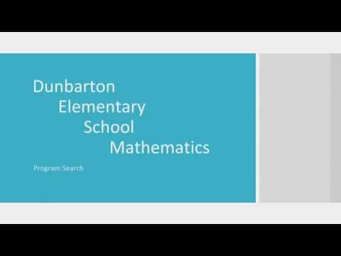 Dunbarton Elementary School Math Program Selection Process 2016