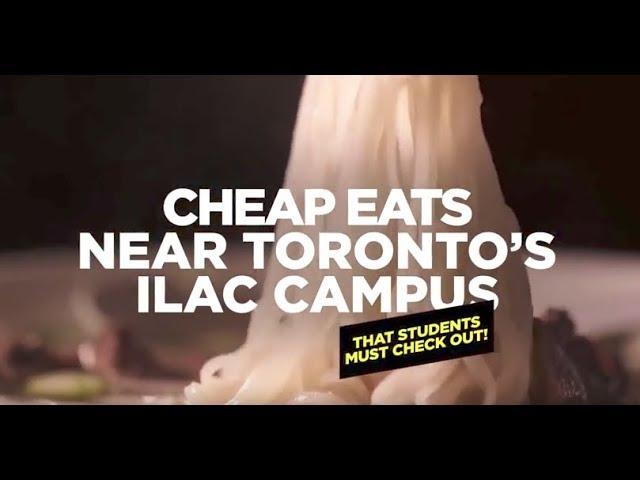 Cheap Eats: ILAC Toronto