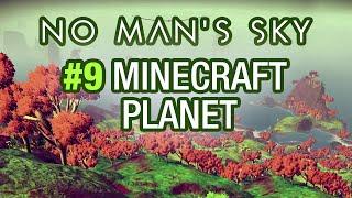 No Man's Sky - #9 - Minecraft Planet
