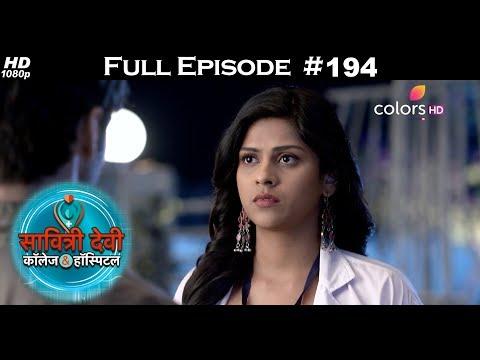 Savitri Devi College & Hospital - 8th February 2018 - सावित्री देवी कॉलेज & हॉस्पिटल - Full Episode