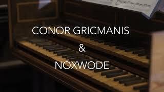 Noxwode Fundraising Video - Conor Gricmanis