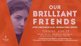#OurBrilliantFriends – International Edition (June 23, 2020)