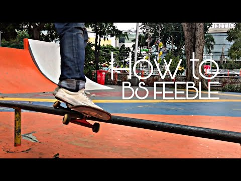 Trick And Tips - How to BS Feeble