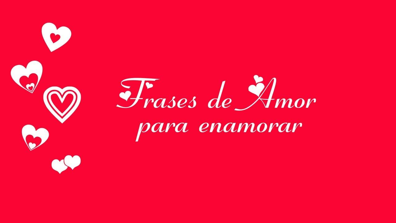 Mensagens Especiais De Amor: Frases De Amor Para Enamorar